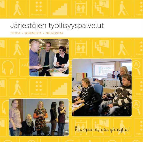 Järjestöjen työllisyyspalvelut -esitteen kansi, jossa kolmessa kuvassa asiantuntijoita työn äärellä.