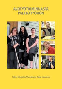 Kirjankansikuva, neljä kuvaa, päiväkodin työntekijöitä, toimistoharjoittelija, kaupan työntekijä ja toimistotyöntekijä.