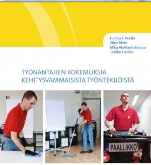 Työnantajat tyytyväisiä kehitysvammaisiin työntekijöihin