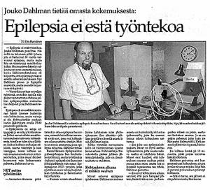 Jouko Dahlman tietää omasta kokemuksesta: Epilepsia ei estä työntekoa (Riihimäen Uutiset 1996)